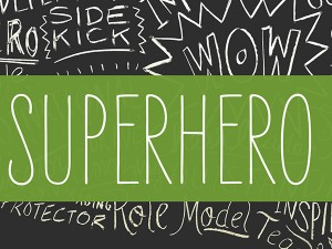 ASCD Superhero Ad Series