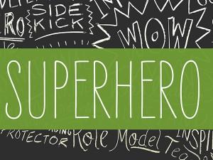 ASCD Superhero Ad Series