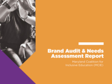 Maryland Coalition for Inclusive Education Brand Audit